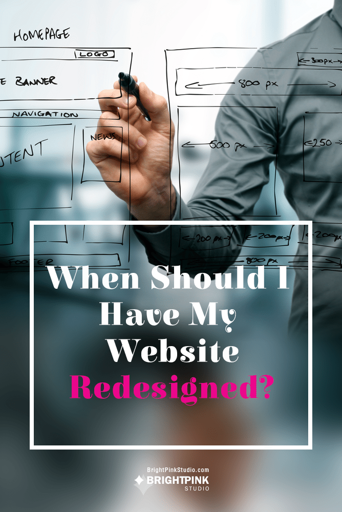 When to Redesign Your Website