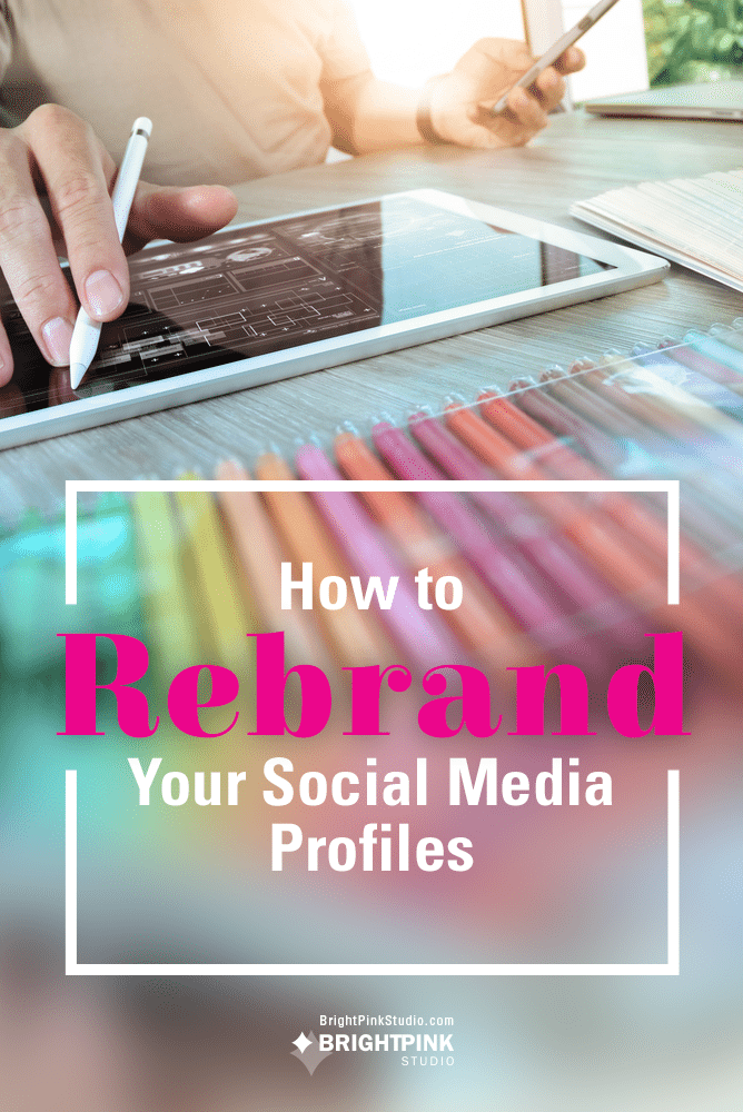 How to Rebrand Social Media Profiles